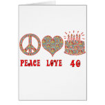 Peace Love and 40 Greeting Card