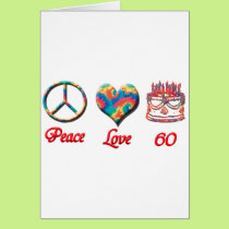 Peace Love and 60 Card
