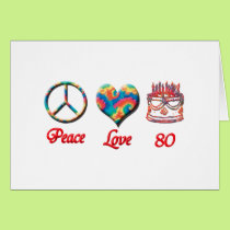 Peace Love and 80 Card