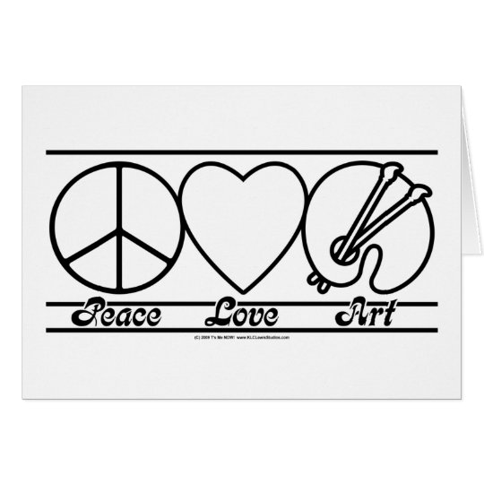 Peace Love and Art Card