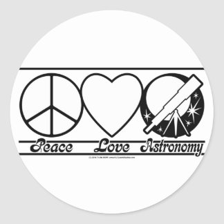 Peace Love and Astronomy Classic Round Sticker