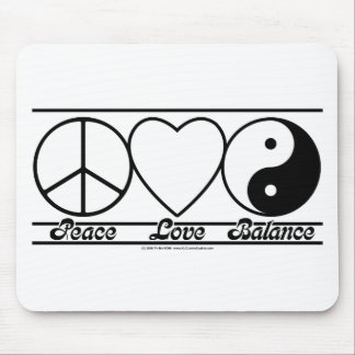 Peace Love and Balance Mouse Pad