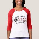Peace Love and Baseball T-Shirt