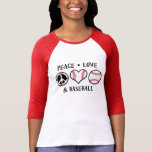 Peace Love and Baseball Tee Shirt