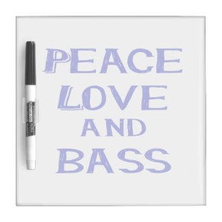peace love and bass bernice blue.png Dry-Erase board