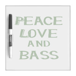 peace love and bass bernice green Dry-Erase board