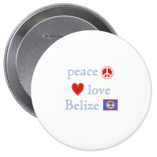 Peace Love and Belize Button