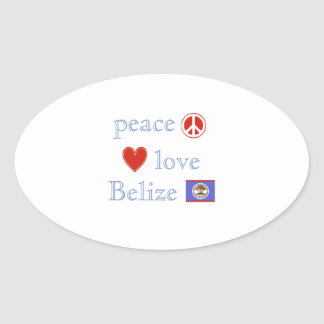 Peace Love and Belize Oval Sticker
