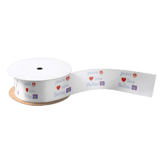 Peace Love and Belize Satin Ribbon