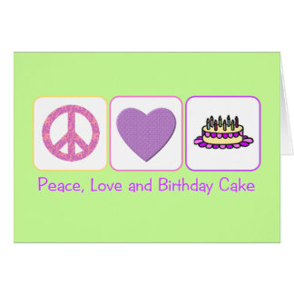 Peace, Love and Birthday Cake Card