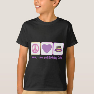 Peace, Love and Birthday Cake T-Shirt