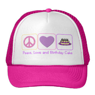 Peace, Love and Birthday Cake Trucker Hat