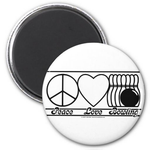 Peace Love and Bowling 2 Inch Round Magnet