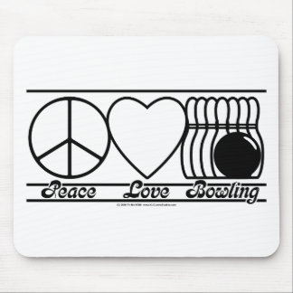 Peace Love and Bowling Mouse Pad