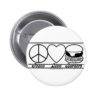 Peace Love and Burgers Pins