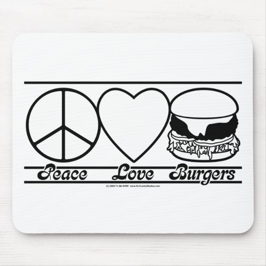 Peace Love and Burgers Mouse Pad