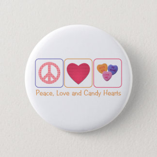 Peace Love and Candy Hearts Button