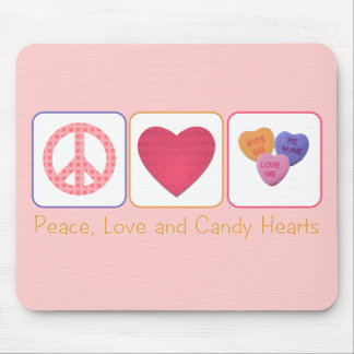 Peace Love and Candy Hearts Mouse Pad