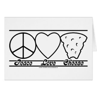 Peace Love and Cheese Card