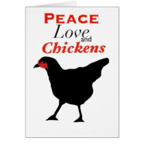 Peace Love and Chickens