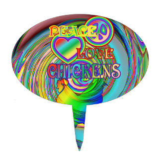 Peace, Love, and Chickens Cake Pick