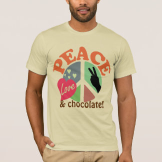 Peace Love and Chocolate T-Shirt