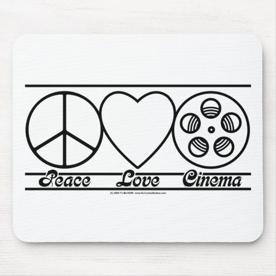Peace Love and Cinema Mouse Pad