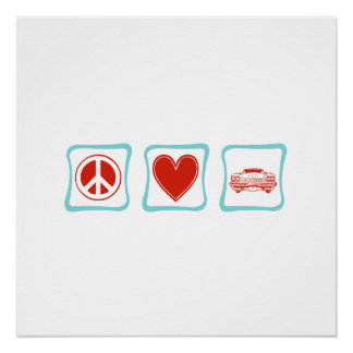 Peace Love and Classic Cars Poster