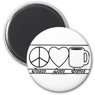 Peace Love and Coffee 2 Inch Round Magnet