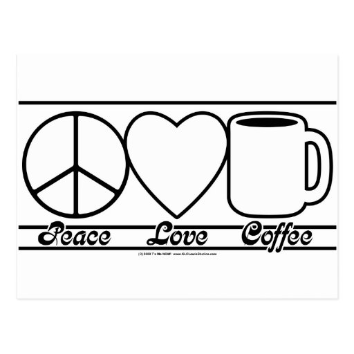Peace Love and Coffee Postcards