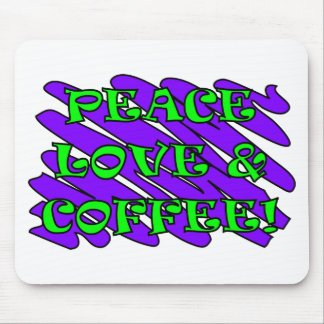Peace Love and Coffee Splat Mouse Mats
