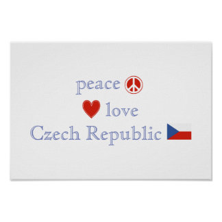 Peace Love and Czech Republic Poster