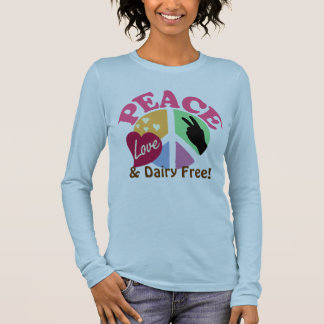 Peace Love and Dairy Free Long Sleeve T-Shirt