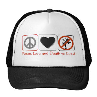 Peace Love and Death to Cupid Trucker Hat