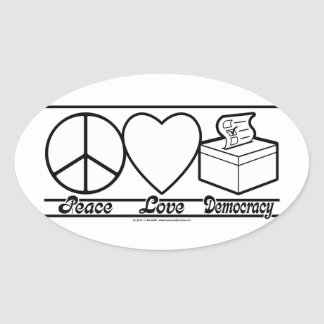 Peace Love and Democracy Oval Sticker
