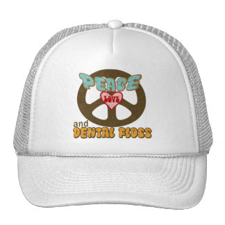 Peace Love and Dental Floss Trucker Hat