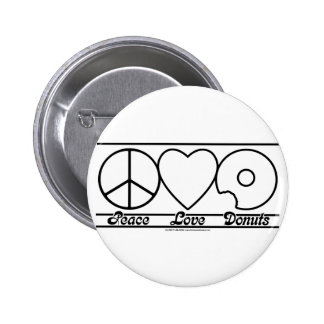 Peace Love and Donuts Pinback Button
