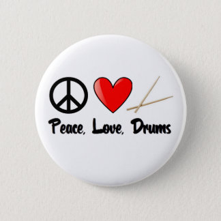 Peace, Love, and Drums Pinback Button