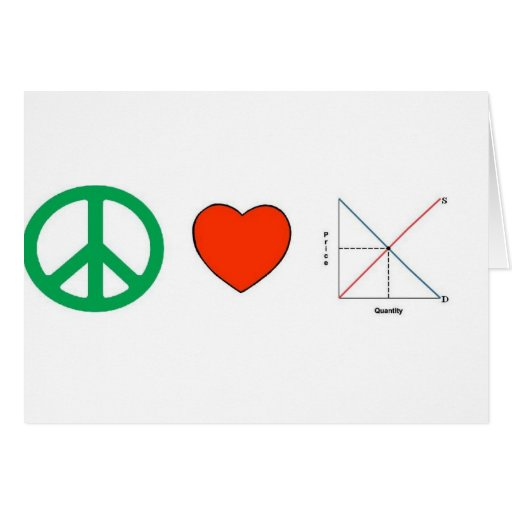 Peace Love and Economics Greeting Card
