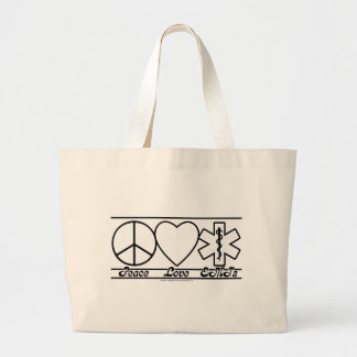 Peace Love and EMTs Large Tote Bag