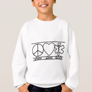 Peace Love and EMTs Sweatshirt