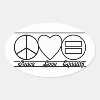 Peace Love and Equality Oval Sticker