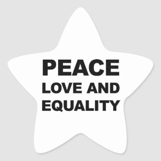 PEACE, LOVE AND EQUALITY STAR STICKER