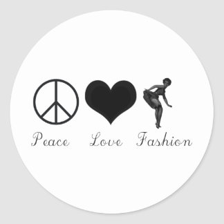 Peace Love and Fashion Cool Design! Classic Round Sticker