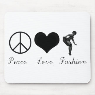 Peace Love and Fashion Cool Design! Mouse Pad