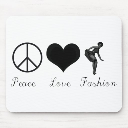 Peace Love and Fashion Cool Design! Mouse Pad