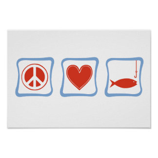 Peace Love and Fishing Squares Poster