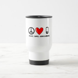 Peace, Love, and Geocaching 15 Oz Stainless Steel Travel Mug
