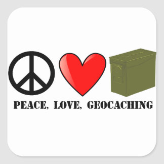 Peace, Love, and Geocaching Square Sticker