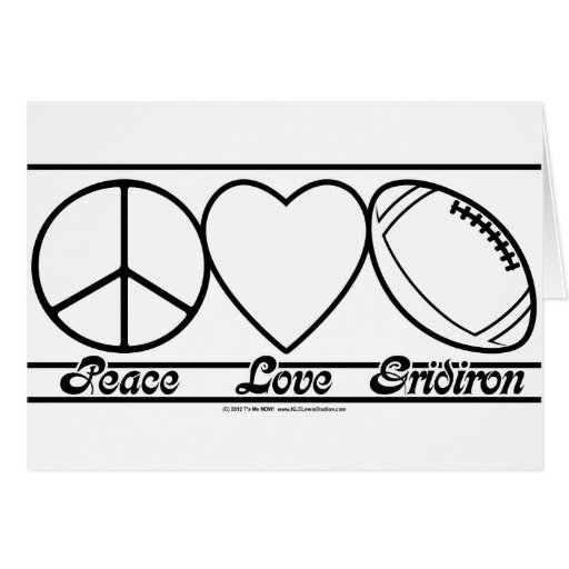 Peace Love and Gridiron Greeting Card